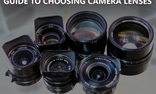 A Guide to Choosing Camera Lenses – Where? When? Why?