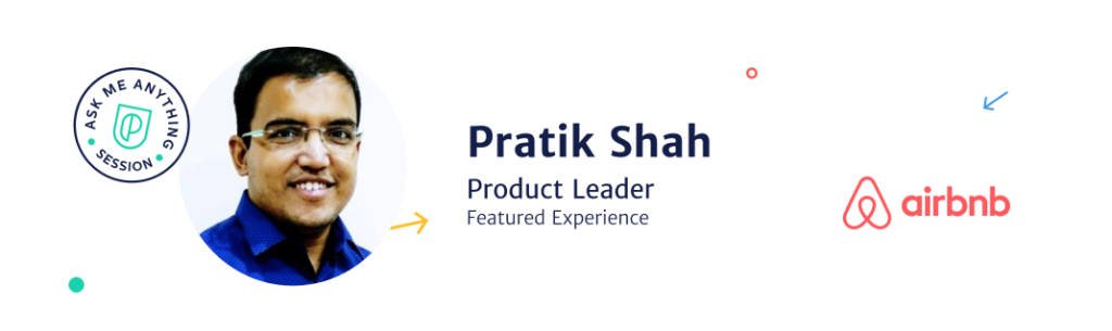 Building Customer Experiences With Airbnb Global Product Lead