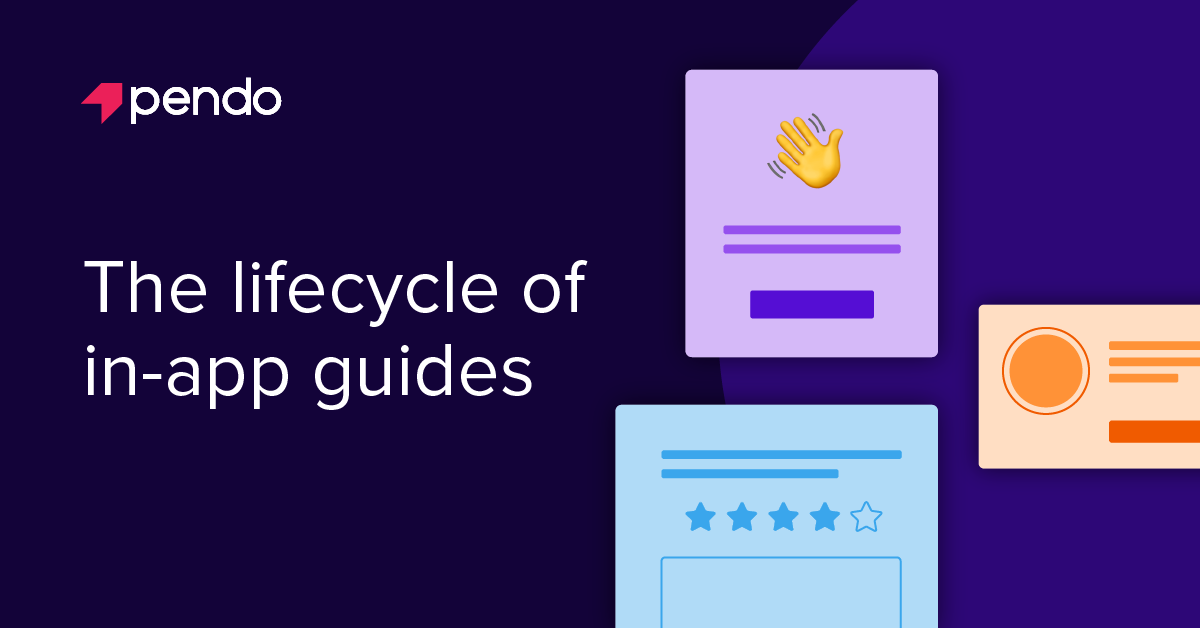 The lifecycle of in-app guides: How to optimize your guides in 3 phases