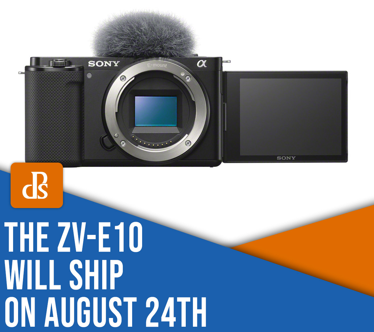 The ZV-E10, Sony's First Interchangeable-Lens Vlog Camera, Will Ship on the 24th