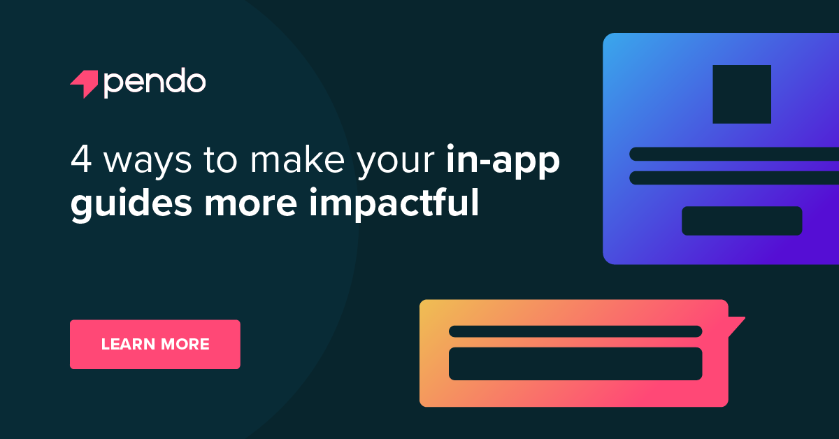 4 ways to make your in-app guides more impactful