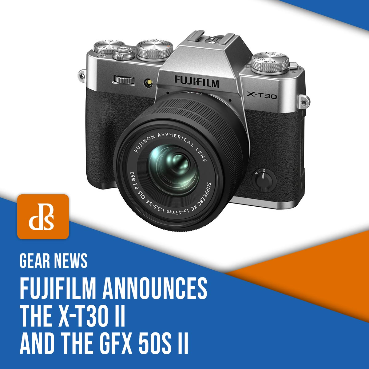 Fujifilm Announces the Affordable X-T30 II and the Medium Format GFX 50S II
