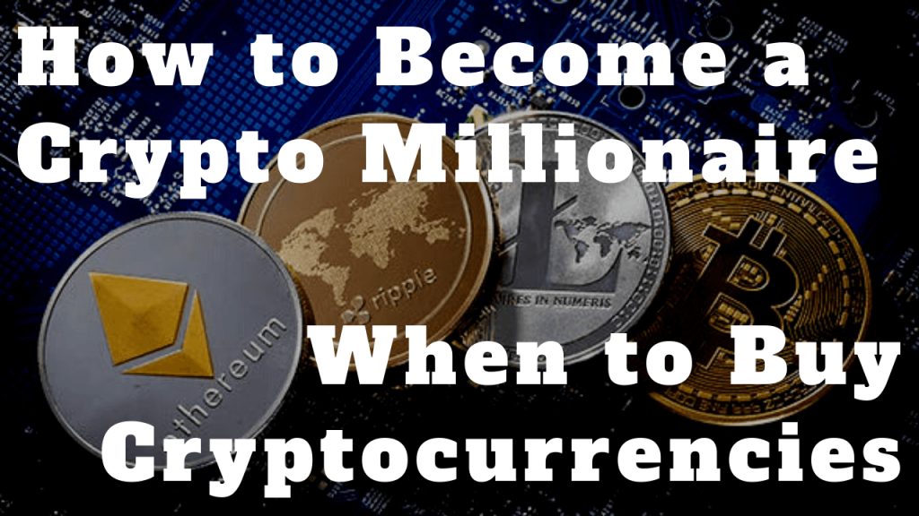 How to Become a Millionaire in Cryptocurrency | How Much Do You Need?