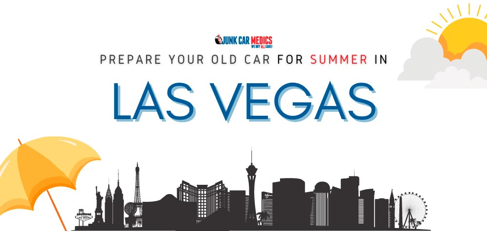 How to Prepare Your Old Car for Summer in Las Vegas, NV