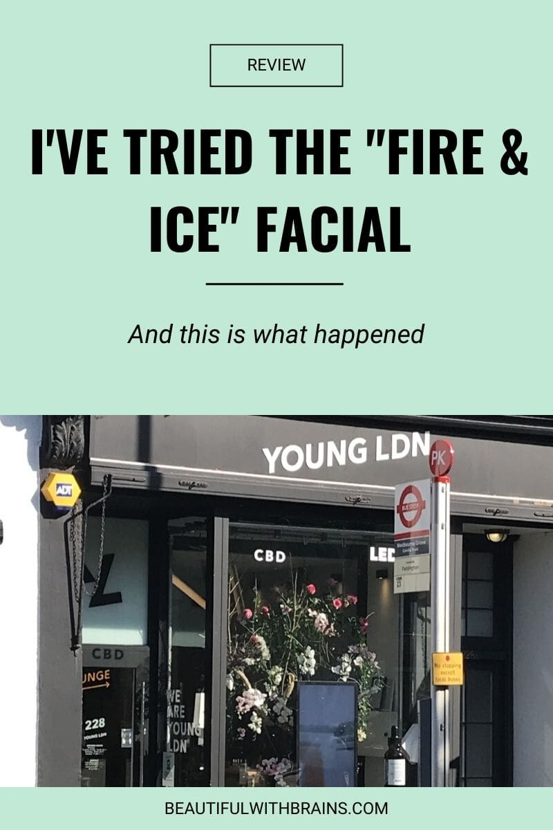 """I've Tried The """"Fire & Ice"""" Facial And This Is What Happened…"""