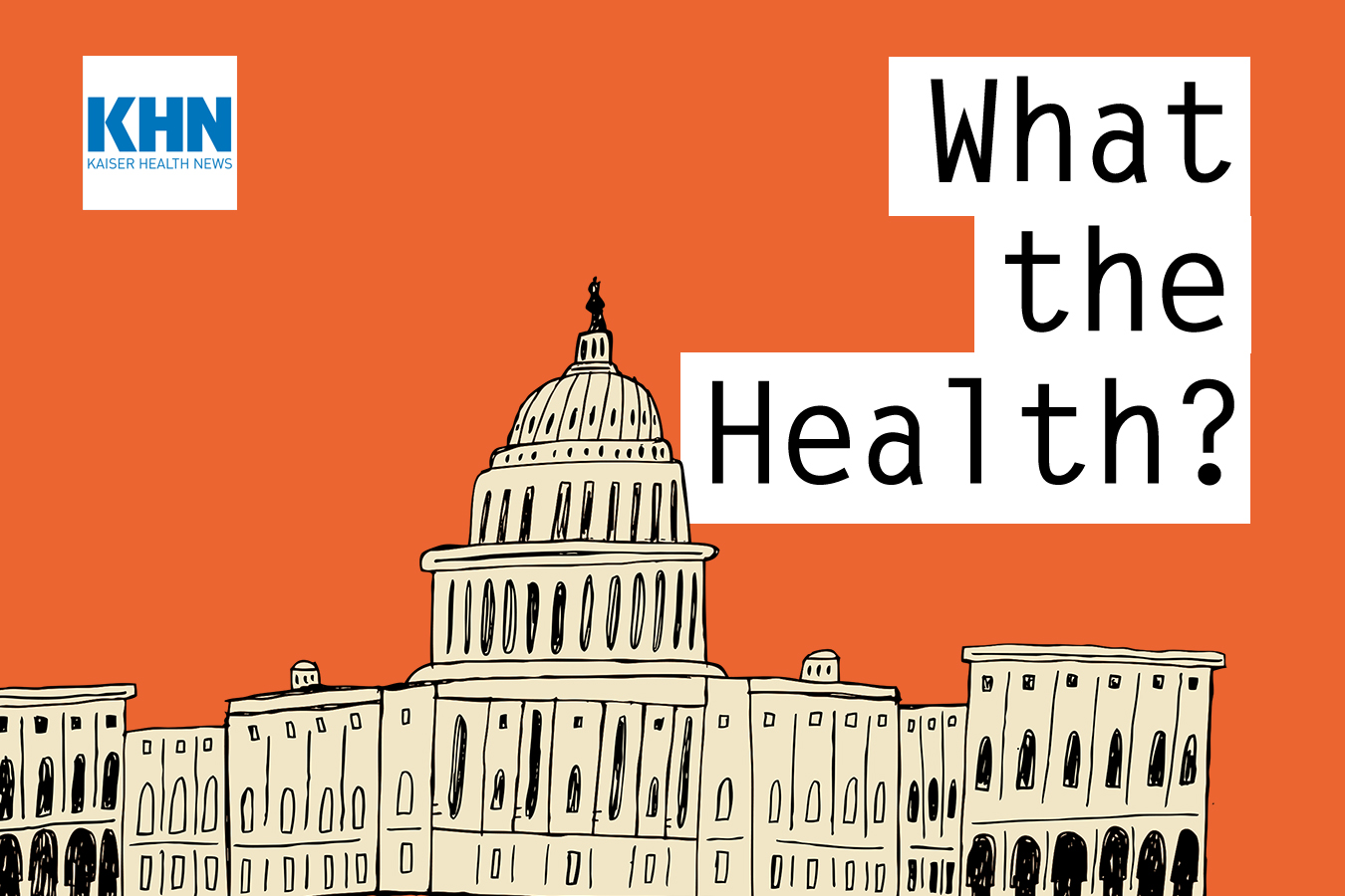 KHN's 'What the Health?': Much Ado About Drug Prices
