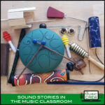 Sound Stories in the Music Classroom