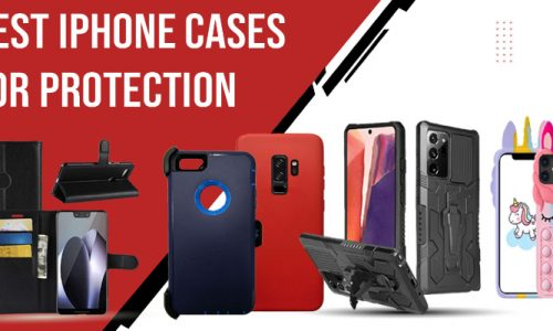 Best iPhone Cases for Protection