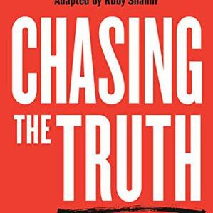 CHASING THE TRUTH