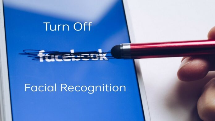 Delete Your Face Data on Facebook, Turn Off Facial Recognition
