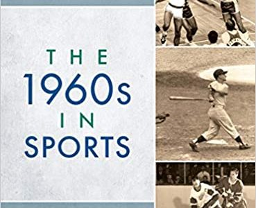Review of The 1960s in Sports